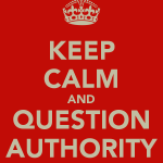keep-calm-and-question-authority-5